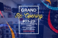 Grand Re-Opening @ Queensway Shopping Centre